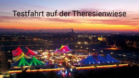 Tesfahrt auf Theresienwiese