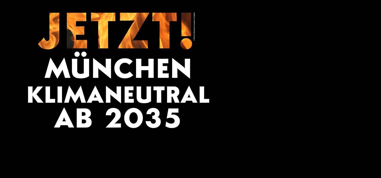 Jetzt! München Klimaneutral 2035