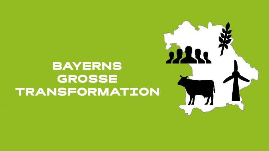 Bayerns große Transformation