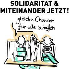 Solidarität & Miteinander jetzt